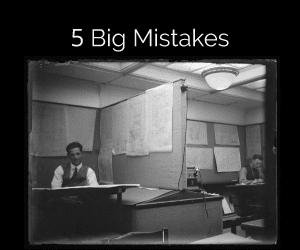 5 Big Leader Mistakes