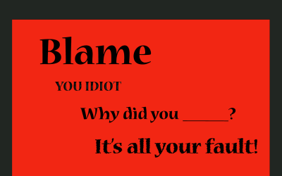 """Blame Others – A Bad Leadership """"Skill"""""""