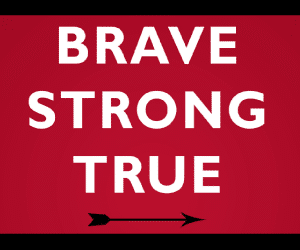Brave, Strong, True – A Book for All Leaders