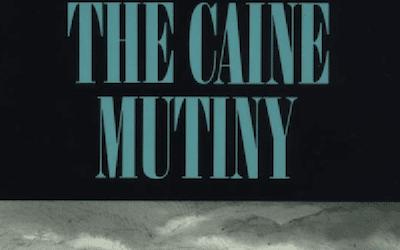 The Caine Mutiny – Novel